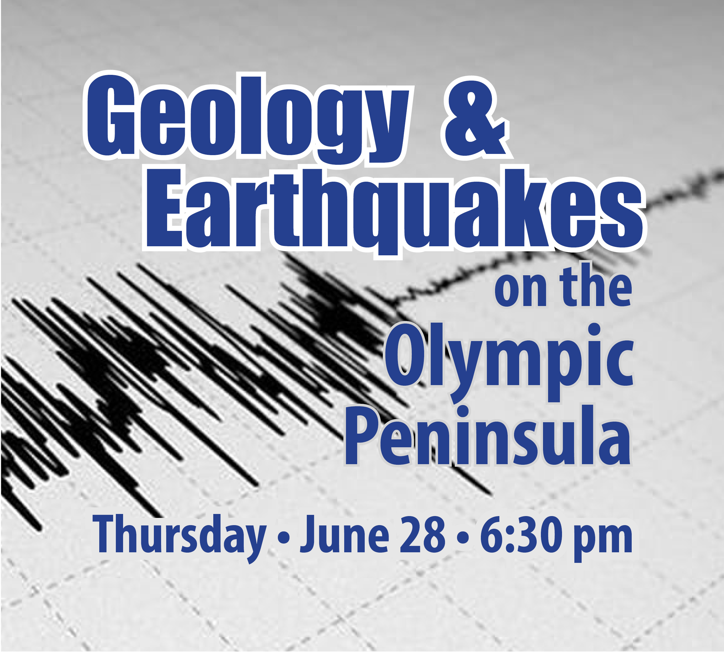 Geology & Earthquakes – June 28
