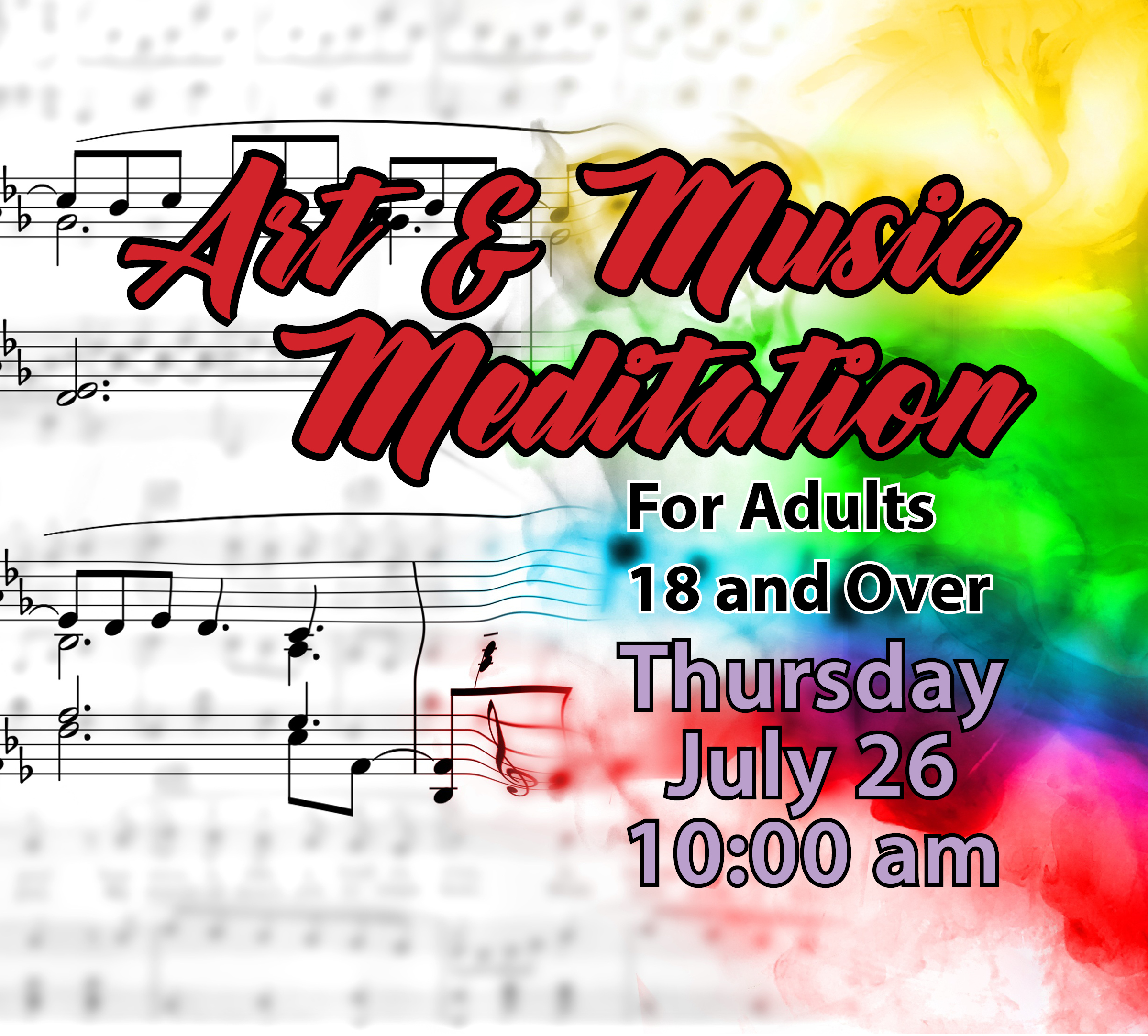July 26 – Art, Music & Meditation for Adults