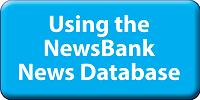 Newsbank News Database Introduction