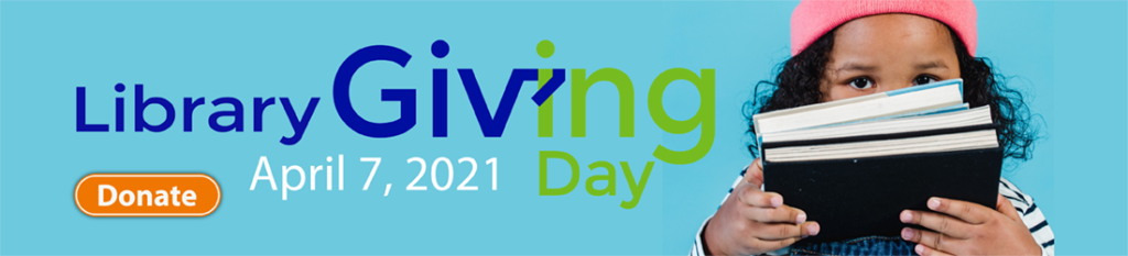 Library Giving Day -- Click here to Donate!