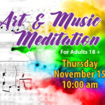 Music notes and paint splashes with the words Art & Music Meditation