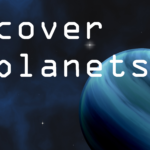 Image of space with blue planet and the words Discover Exoplanets