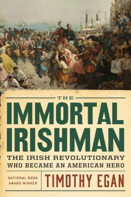 Image of book The Immortal Irishman by Timothy Egan