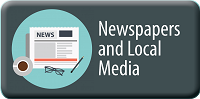 Newspapers and local media