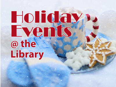 Holiday Events photo with blue mittens, cookies and a mug of cocoa.