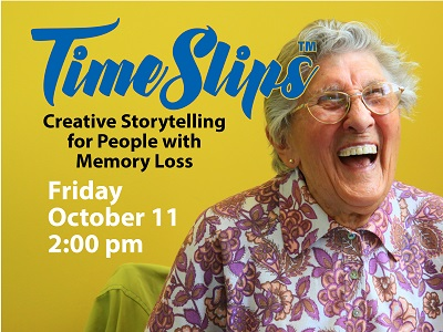 Timeslips: Creative Storytelling  for People with  Memory Loss